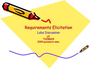 Requirements Elicitation Labs Discussion p2 T120B029 200 4  pavasario sem.