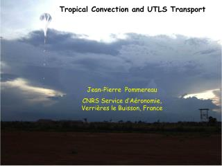 Tropical Convection and UTLS Transport