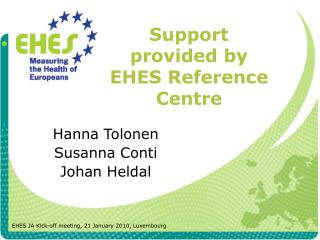 Support provided by EHES Reference Centre