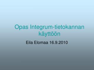 Opas Integrum-tietokannan  käyttöön