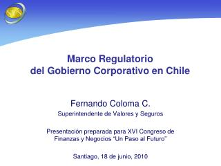 Marco Regulatorio  del Gobierno Corporativo en Chile