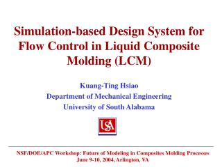 Simulation-based Design System for Flow Control in Liquid Composite Molding LCM