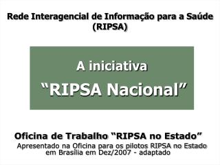 Rede Interagencial de Informação para a Saúde (RIPSA)