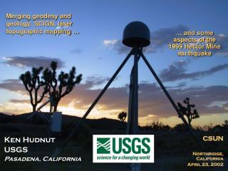 Ken Hudnut USGS Pasadena, California