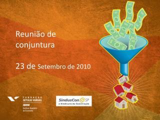 Reunião de conjuntura 23 de  Setembro de 2010