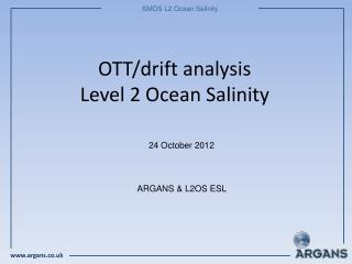 OTT/drift analysis Level 2 Ocean Salinity