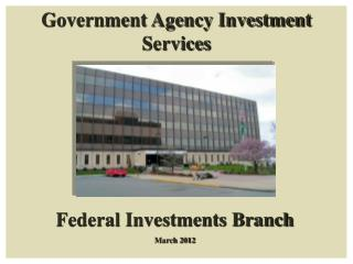 Government Agency Investment Services