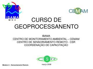 CURSO DE GEOPROCESSANENTO