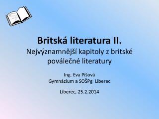 Britská literatura II. Nejvýznamnější kapitoly z britské poválečné literatury