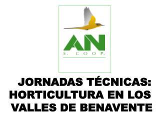 JORNADAS TÉCNICAS: HORTICULTURA EN LOS  VALLES DE BENAVENTE