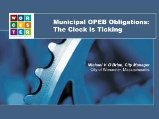 Municipal OPEB Obligations: The Clock is Ticking