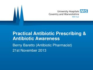 Practical Antibiotic Prescribing & Antibiotic Awareness