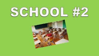 School #2