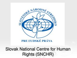Slovak National Centre for Human Rights SNCHR