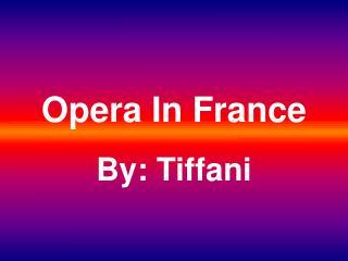 Opera In France