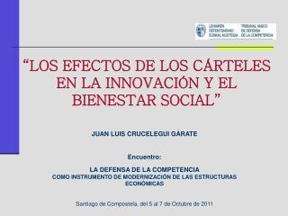 """""""LOS EFECTOS DE LOS CÁRTELES EN LA INNOVACIÓN Y EL BIENESTAR SOCIAL"""""""