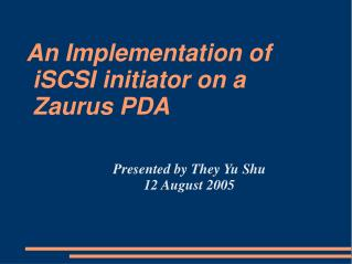 An Implementation of  iSCSI initiator on a  Zaurus PDA