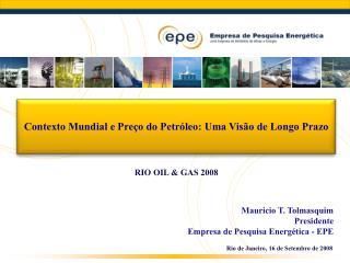 Rio de Janeiro, 16 de Setembro de 2008