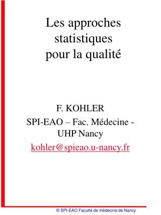 Les approches statistiques  pour la qualit