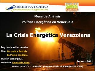 "Prueba pozo ""Cruz de Mayo"", proyecto Mariscal Sucre (mayo 2009)"