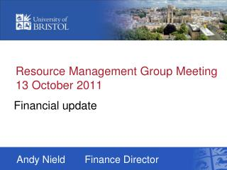 Resource Management Group Meeting 13 October 2011