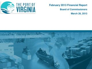 February 2013 Financial  Report Board of Commissioners March 26, 2013