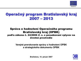Operačný program Bratislavský kraj  2007 – 2013
