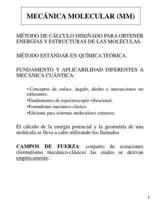 MÉTODO DE CÁLCULO DISEÑADO PARA OBTENER ENERGÍAS Y ESTRUCTURAS DE LAS MOLÉCULAS.