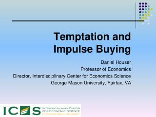 Temptation and  Impulse Buying