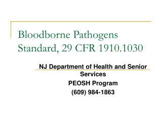 Bloodborne Pathogens Standard, 29 CFR 1910.1030