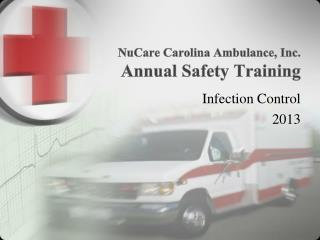 NuCare  Carolina Ambulance, Inc. Annual Safety Training
