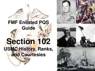 FMF Enlisted PQS Guide Section 102 USMC History, Ranks, and Courtesies