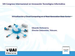 VIII Congreso Internacional en Innovaci�n Tecnol�gica Inform�tica
