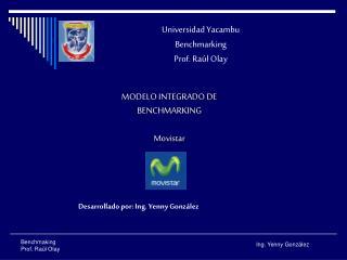 Universidad Yacambu Benchmarking Prof. Raúl Olay