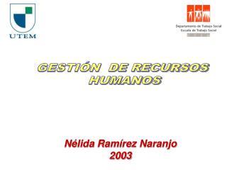 Nélida Ramírez Naranjo 2003