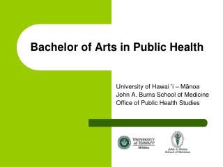 Bachelor of Arts in Public Health