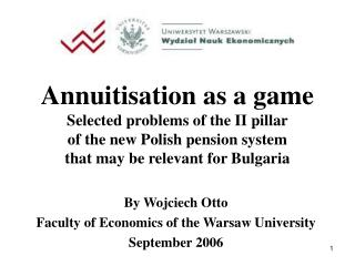 By  Wojciech Otto Faculty  of Economics of the Warsaw University September  200 6