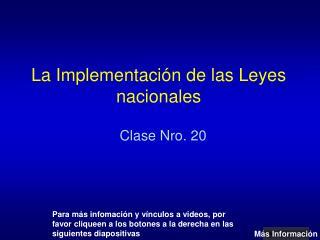 La Implementación de las Leyes nacionales
