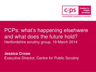 PCPs: what's happening elsehwere and what does the future hold?
