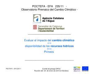 POCTEFA - EFA   235/11   -   Observatorio Pirenaico del Cambio Climático -