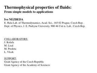 Thermophysical properties of fluids: From simple models to applications Ivo NEZBEDA