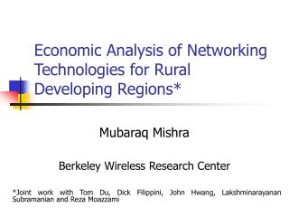 Economic Analysis of Networking Technologies for Rural Developing Regions*