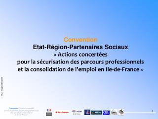 Convention Etat-Région-Partenaires Sociaux «Actions concertées