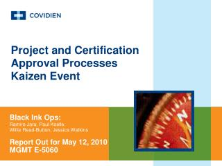 Project and Certification Approval Processes Kaizen Event