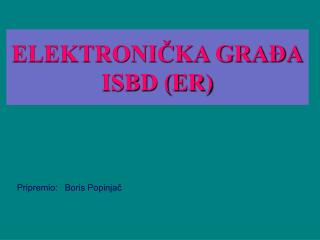 ELEKTRONIČKA GRAĐA ISBD (ER)
