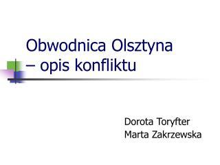 Obwodnica Olsztyna  – opis konfliktu