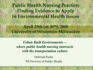 Deborah Pasha WI Division of Public Health