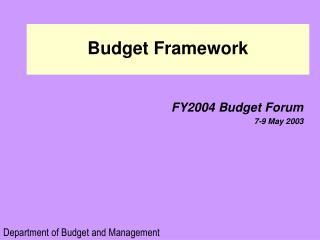 Budget Framework