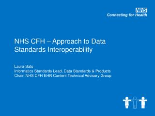 NHS CFH – Approach to Data Standards Interoperability