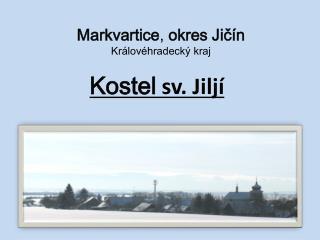 Markvartice ,  okres Jičín Královéhradecký kraj